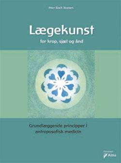 Image of   Lægekunst bog - for krop, sjæl og ånd fra foreningen Alma