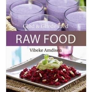 Glød og Glæde med Raw Food (Bog)